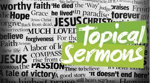 Topical Preaches | The Bridge Church